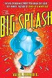 The Big Splash, Jack D. Ferraiolo, 0810997126