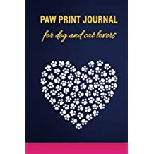 Paw Print Journal for Dog and Cat Lovers: Cute Animal Themed Lined Writing Gratitude Notebook 6x9 Diary Gift Idea for Men Women and Girl Pet Owners - Heart Pawprint - Pretty Blue Gold Pink