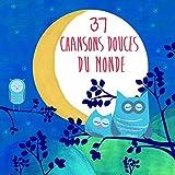 """Afficher """"37 chansons douces du monde"""""""