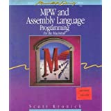 M. P. W. and Assembly Language Programming for the Mac