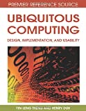 Ubiquitous Computing, Yin-Leng Theng and Henry B. L. Duh, 1599046938