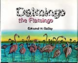 img - for Dalmingo the Flamingo book / textbook / text book