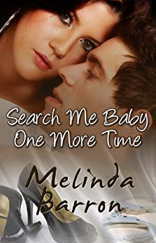 Search Me Baby One More Time (Handcuffs and Lace) by [Barron, Melinda]