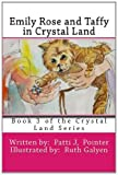 Emily Rose and Taffy in Crystal Land, Patti Pointer, 1495315827