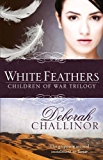 White Feathers (Children of War Trilogy Book 2)