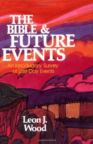 Bible and Future Events, The Wood Bible