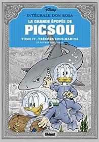 La grande épopée de Picsou, Tome 4 : Trésors sous-marins et autres histoires par Don Rosa