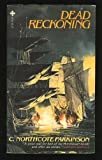 img - for Dead Reckoning by Cyril Northcote Parkinson (1980-09-08) book / textbook / text book