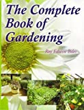 The Complete Book of Gardening, Roy Edwin Biles, 8176220949