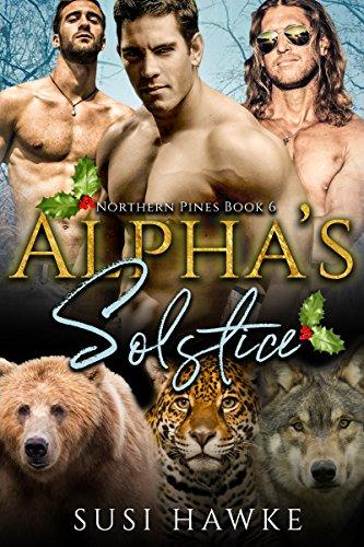 Alpha's Solstice (Northern Pines Den Book - Six Pines