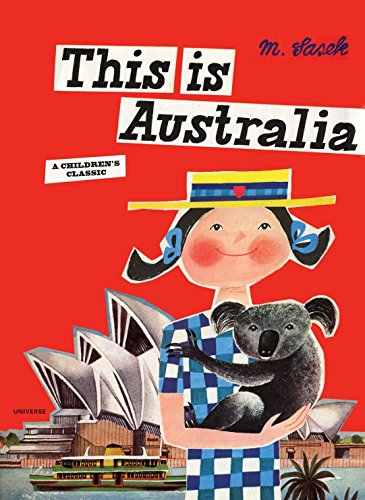 This is Australia: A Children's Classic (This Is...travel)