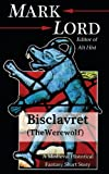 Bisclavret (the Werewolf), Mark Lord, 1482731002