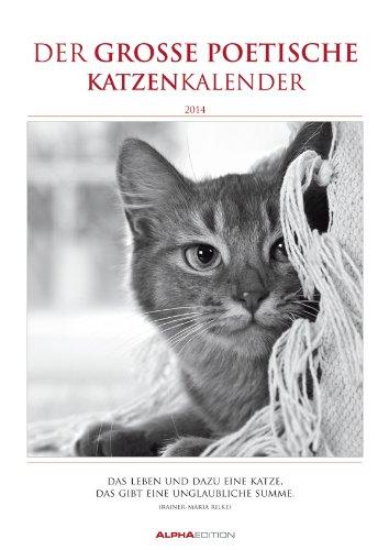 Der große poetische Katzenkalender - Literarischer Bildkalender 2014