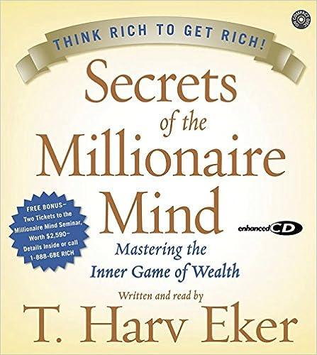 T. Harv Eker – Secrets of the Millionaire Mind