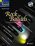 Rock Ballads 1: 16 berühmte Rock-Klassiker. Klavier. Ausgabe mit CD. (Schott Piano Lounge)