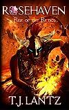 Rise of the Retics (Rosehaven Book 1)