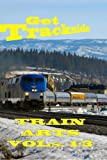 Get Trackside Vol 1-3: Railroads and Train DVD Videos