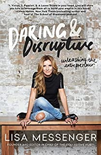 Book Cover: Daring & Disruptive: Unleashing the Entrepreneur
