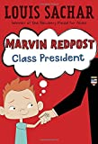 Marvin Redpost #5: Class President (A Stepping Stone Book(TM))