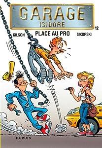 "Afficher ""Garage Isidore n° 12 Place au pro"""