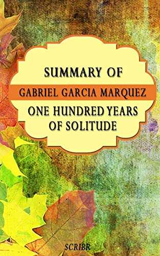 "one hundred years of solitude essay With one hundred years of solitude, as with other ""great texts,"" it is  write a  brief essay comparing the characters in the book that incarnate."