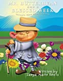 img - for Mr. Butterbean Has A Blessed Week (Servant's Heart Children's Series) (Volume 1) book / textbook / text book