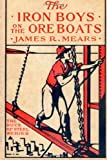 The Iron Boys on the Ore Boats, James Mears, 1499254423