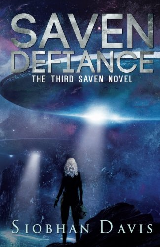 Saven Defiance (The Saven Series) (Volume 3) ebook