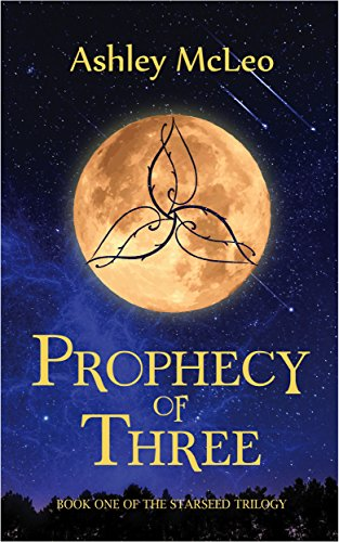 WilWrite member Ashley McLeo's Prophecy of Three Book Cover