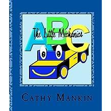 The Little Mechanic Alphabet Book ABC's (The Little Mechanics 1)