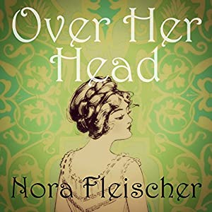 Over Her Head Audiobook