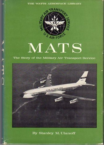Mats  The Story Of The Military Air Transport Service