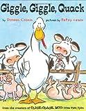 Giggle, Giggle, Quack (A Click Clack Book)