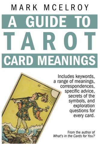 A Guide to Tarot Card Meanings