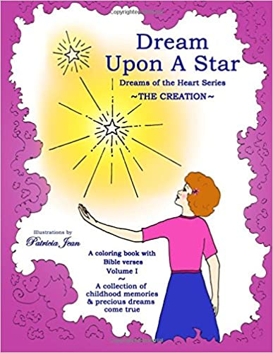Dream Upon A Star: The Creation (Volume 1)