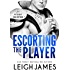 Escorting the Player (The Escort Collection Book 3)