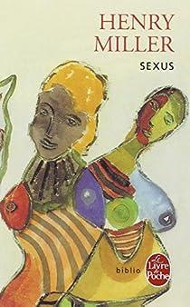 La Crucifixion en rose, tome 1 : Sexus par Miller