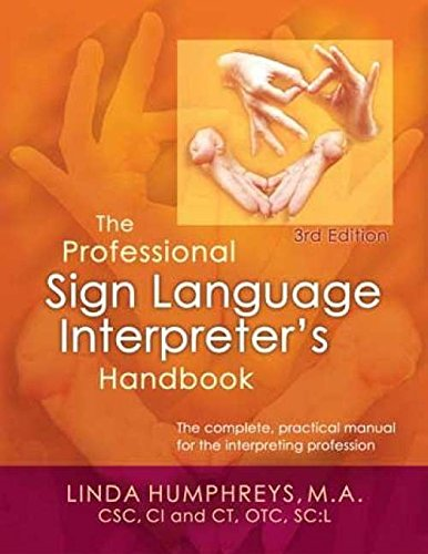 The Professional Sign Language Interpreter's Handbook