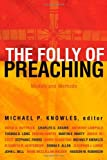 The Folly of Preaching, , 080282465X