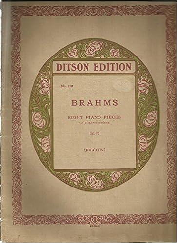 Livres à télécharger ipodBrahms Eight Piano Pieces Op. 76 (Ditson Edition NO.180) (French Edition) PDF