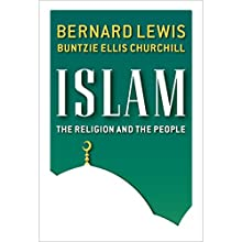 Islam: The Religion and the People Audiobook by Bernard Lewis Narrated by Peter Ganim