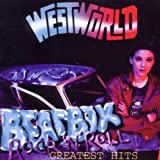 Beatbox Rock N Roll: Greatest Hits by Westworld (2010-06-29)