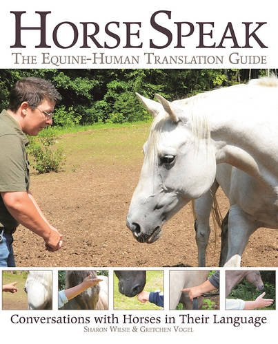horse-speak-an-equine-human-translation-guide-conversations-with-horses-in-their-language