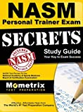 nasm personal trainer exam prep - Secrets of the Nasm Personal Trainer Exam Study Guide: Nasm Test Review for the National Academy of Sports Medicine Board of Certification Examination