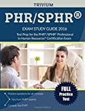 img - for PHR / SPHR Exam Study Guide 2016: Test Prep for the PHR/SPHR Professional in Human Resources Certification Exam (Trivium Test Prep) book / textbook / text book