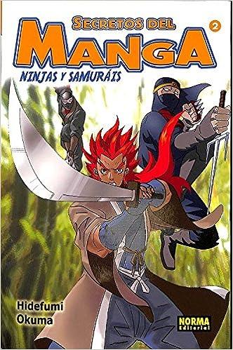 Secretos del manga 2, ninjas y samurais: Amazon.es: Hidefumi ...