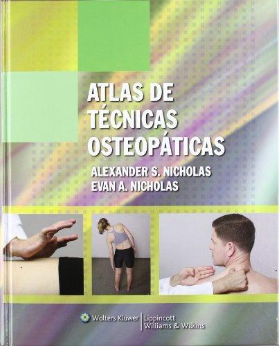 Atlas de tecnicas osteopaticas (Spanish Edition) [Alexander S. Nicholas DO  FAAO - Evan A. Nicholas DO] (Tapa Dura)