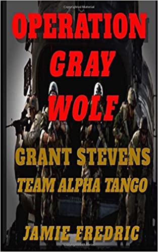 Amazon Operation Gray Wolf Navy SEAL Grant Stevens Volume 14 9781982004705 Jamie Fredric Books