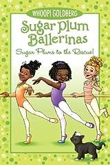 Sugar Plum Ballerinas: Sugar Plums to the Rescue! Paperback