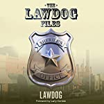 The LawDog Files | D. Lawdog